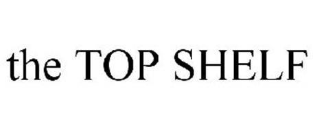 THE TOP SHELF