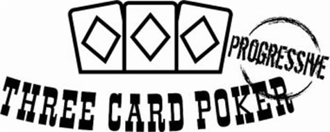 THREE CARD POKER PROGRESSIVE