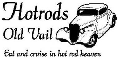 HOTRODS OLD VAIL EAT AND CRUISE IN HOT ROD HEAVEN