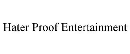 HATER PROOF ENTERTAINMENT