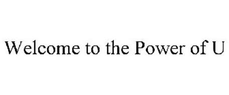 WELCOME TO THE POWER OF U