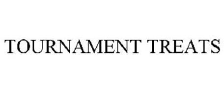 TOURNAMENT TREATS
