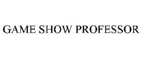 GAME SHOW PROFESSOR