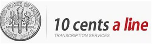10 CENTS A LINE TRANSCRIPTION SERVICES