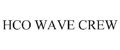 HCO WAVE CREW