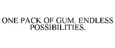 ONE PACK OF GUM. ENDLESS POSSIBILITIES.