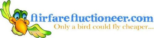 AIRFAREAUCTIONEER.COM ONLY A BIRD COULD FLY CHEAPER...
