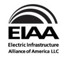 EIAA ELECTRIC INFRASTRUCTURE ALLIANCE OF AMERICA LLC