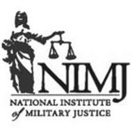 NIMJ NATIONAL INSTITUTE OF MILITARY JUSTICE