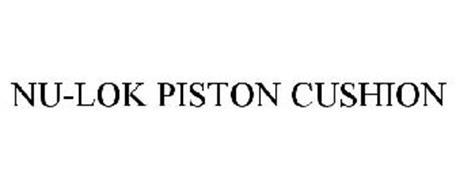 NU-LOK PISTON CUSHION
