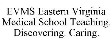 EVMS EASTERN VIRGINIA MEDICAL SCHOOL TEACHING. DISCOVERING. CARING.