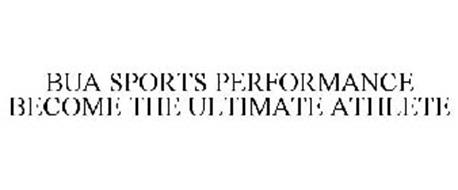 BUA SPORTS PERFORMANCE BECOME THE ULTIMATE ATHLETE