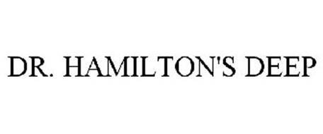 DR. HAMILTON'S DEEP