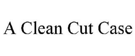 A CLEAN CUT CASE