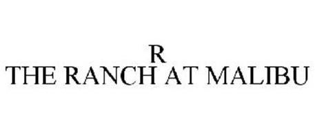 THE RANCH R AT MALIBU