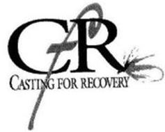 CFR CASTING FOR RECOVERY