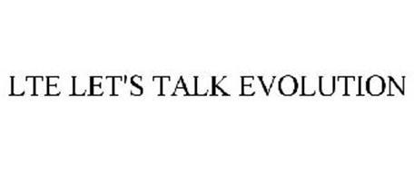 LTE LET'S TALK EVOLUTION