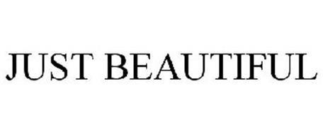 JUST BEAUTIFUL