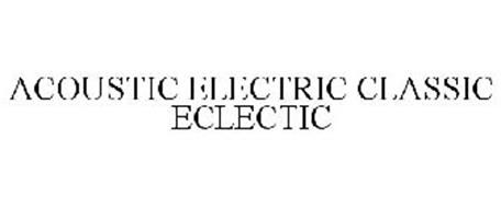ACOUSTIC ELECTRIC CLASSIC ECLECTIC