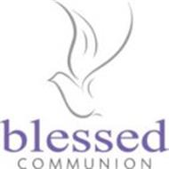 BLESSED COMMUNION