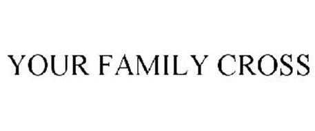 YOUR FAMILY CROSS