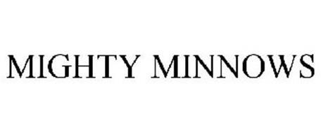 MIGHTY MINNOWS