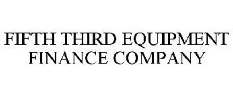 FIFTH THIRD EQUIPMENT FINANCE