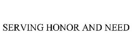 SERVING HONOR AND NEED