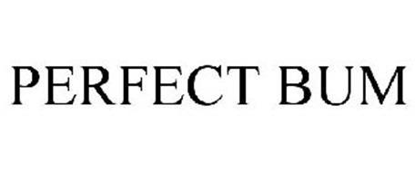 PERFECT BUM