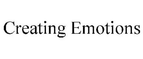CREATING EMOTIONS