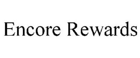 ENCORE REWARDS