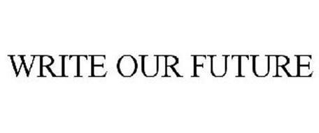 WRITE OUR FUTURE