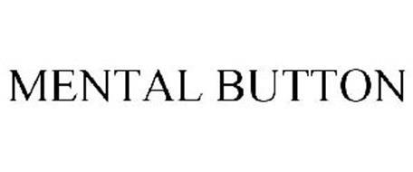 MENTAL BUTTON