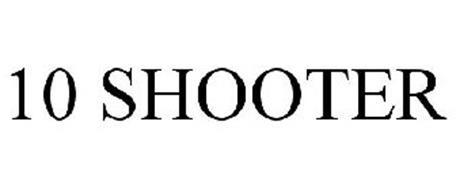 TEN SHOOTER