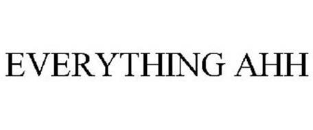 EVERYTHING AHH