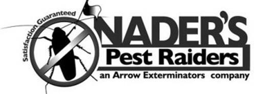 NADER'S PEST RAIDERS AN ARROW EXTERMINATORS COMPANY SATISFACTION GUARANTEED