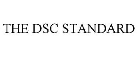 THE DSC STANDARD