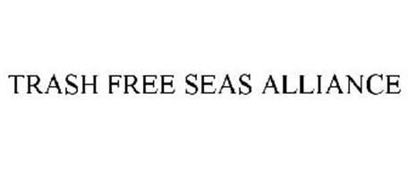 TRASH FREE SEAS ALLIANCE