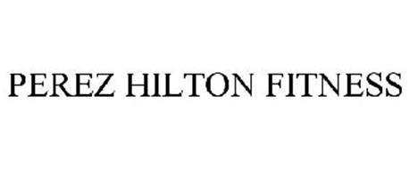 PEREZ HILTON FITNESS