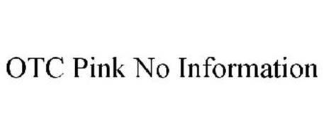 OTC PINK NO INFORMATION