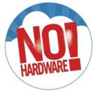 NO HARDWARE!