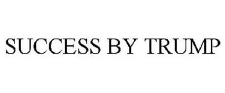 SUCCESS BY TRUMP