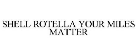 SHELL ROTELLA YOUR MILES MATTER