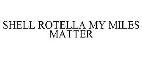 SHELL ROTELLA MY MILES MATTER