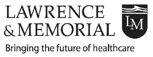 LAWRENCE & MEMORIAL LM BRINGING THE FUTURE OF HEALTHCARE
