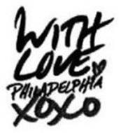 WITH LOVE PHILADELPHIA XOXO
