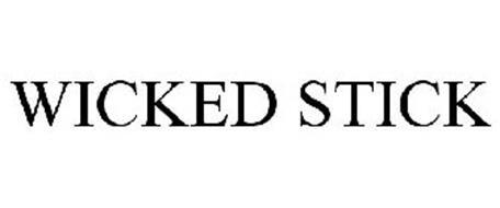WICKED STICK