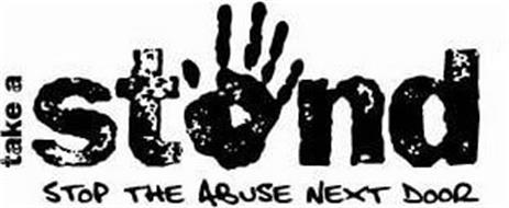 TAKE A STAND STOP THE ABUSE NEXT DOOR