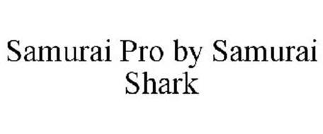 SAMURAI PRO BY SAMURAI SHARK