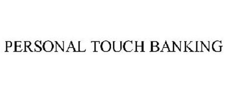 PERSONAL TOUCH BANKING